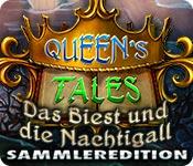 Queen's Tales: Das Biest und die Nachtigall Sammle