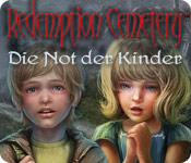 Redemption Cemetery: Die Not der Kinder