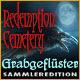 Redemption Cemetery: Grabgeflüster Sammleredition