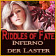 Riddles of Fate: Inferno der Laster