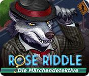 Rose Riddle: Die Märchendetektive