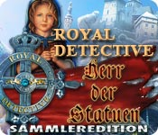 Royal Detective: Herr der Statuen Sammleredition