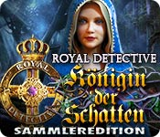 Royal Detective: Königin der Schatten Sammleredition