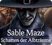 Sable Maze: Schatten der Albträume