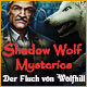 Shadow Wolf Mysteries: Der Fluch von Wolfhill