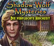 Shadow Wolf Mysteries: Die verfluchte Hochzeit – Komplettlösung
