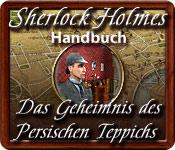 Feature- Screenshot Spiel Sherlock Holmes: Das Geheimnis des persischen Teppichs Handbuch