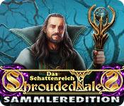 Shrouded Tales: Das Schattenreich Sammleredition
