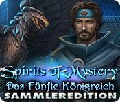 Spirits of Mystery: Das Fünfte Königreich Sammlere