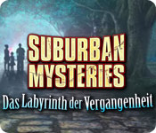 Suburban Mysteries: Das Labyrinth der Vergangenhei