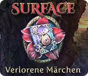 Surface: Verlorene Märchen – Komplettlösung