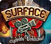 Surface: Verdrehte Wirklichkeit – Komplettlösung
