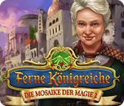 Feature- Screenshot Spiel Ferne Königreiche: Die Mosaike der Magie 2