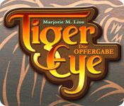 Tiger Eye: Die Opfergabe