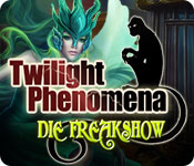 Feature- Screenshot Spiel Twilight Phenomena: Die Freakshow