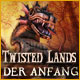 Twisted Lands: Der Anfang