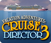 Vacation Adventures: Cruise Director 3