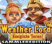 Weather Lord: Königliche Ferien Sammleredition