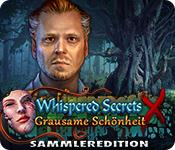 Feature- Screenshot Spiel Whispered Secrets: Grausame Schönheit Sammleredition