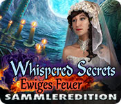 Whispered Secrets: Ewiges Feuer Sammleredition