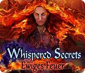 Whispered Secrets: Ewiges Feuer – Komplettlösung