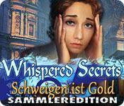 Whispered Secrets: Schweigen ist Gold Sammlerediti