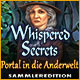 Whispered Secrets: Portal in die Anderwelt Sammleredition