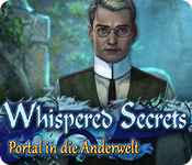 Whispered Secrets: Portal in die Anderwelt – Komplettlösung