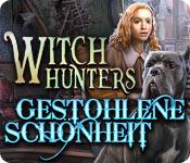 Witch Hunters: Gestohlene Schönheit