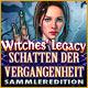 Witches' Legacy: Schatten der Vergangenheit Sammleredition