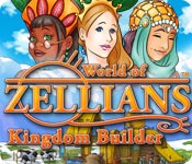 World of Zellians: Kingdom Builder ™