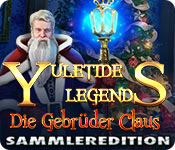 Yuletide Legends: Die Gebrüder Claus Sammleredition