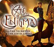 Age of Enigma: Det sjette spøgelses hemmelighed