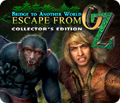 Bridge to Another World: Escape From Oz Collector'