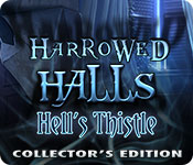 Harrowed Halls: Hell's Thistle Collector's Edition