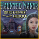 Haunted Manor: Spejlenes herre