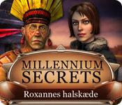 Millennium Secrets: Roxannes halskæde