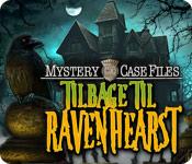 Mystery Case Files: Tilbage til Ravenhearst