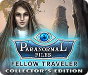 Paranormal Files: Fellow Traveler Collector's Edit