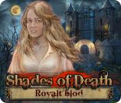 Shades of Death: Royalt blod