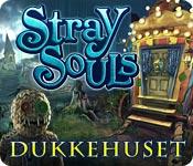 Stray Souls: Dukkehuset