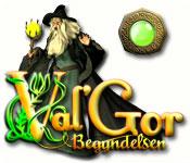 Feature Screenshot Spil Val'Gor: Begyndelsen