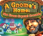 A Gnome's Home: The Great Crystal Crusade - Mac