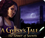 A Gypsy's Tale: The Tower of Secrets Walkthrough