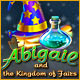Abigail and the Kingdom of Fairs - Télécharger Top Jeux Décontractés