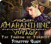Amaranthine Voyage: The Shadow of Torment Strategy Guide