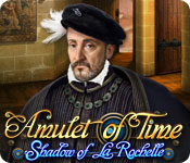 Amulet of Time: Shadow of la Rochelle Walkthrough