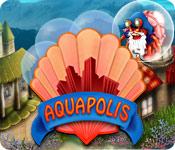 """Aquapolis"