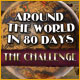 Around the World in Eighty Days: The Challenge