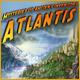 Atlantis: Mysteries of Ancient Inventors